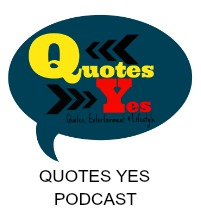 Subscribe to Our YouTube Channel for the Quotes Yes Podcast